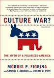 Culture War? the Myth of a Polarized America, Fiorina, Morris P. and Abrams, Samuel J., 0205779883