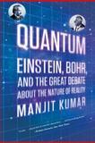Quantum, Manjit Kumar, 0393339882