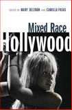 Mixed Race Hollywood, , 0814799884