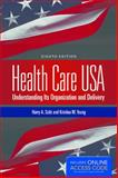 Health Care USA, Harry A. Sultz and Kristina M. Young, 1284029883
