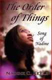 The Order of Things, Nadine C. Keels, 1453629882
