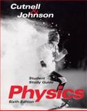 Student Study Guide to Accompany Physics 6th Edition, Cutnell, John D. and Johnson, Kenneth W., 0471229881
