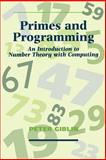 Primes and Programming : Computers and Number Theory, Giblin, Peter J., 0521409888