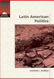 Latin American Politics : A New World of Possibility, Wiarda, Howard J., 0534209882