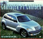 Chrysler PT Cruiser, Matt DeLorenzo and John Lamm, 0760309884