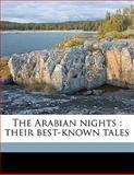 The Arabian Nights, Kate Douglas Wiggin and Nora Archibald Smith, 114558988X