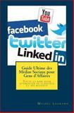 Guide Ultime des Médias Sociaux Pour Gens D'Affaires, Michel Legrand, 1482639882
