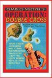 Operation Double Cross, Charles Nuetzel, 155742988X