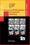 Advances in Multiresolution for Geometric Modelling, , 3642059880