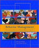 Behavior Management : Principles and Practices of Positive Behavior Supports, Wheeler, John J. and Richey, David Dean, 0130939897