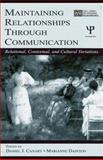 Maintaining Relationships Through Communication : Relational, Contextual, and Cultural Variations, , 0805839895