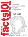 Studyguide for Entrepreneurship : A Global Perspective by Stephen Roper, Isbn 9780415695534, Cram101 Textbook Reviews and Roper, Stephen, 1478429895