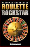 Roulette Rockstar, Anonymous, 1482529890