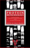 Protein Biotechnology : Isolation, Characterization, and Stabilization, Franks, Felix, 148993989X