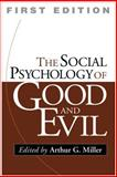 The Social Psychology of Good and Evil 9781572309890