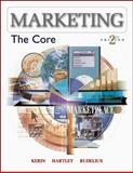 Marketing : The Core, Kerin, Roger A. and Hartley, Steven William, 0072999896