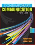 Contemporary Communication Theory, Avtgis, Theodore and Infante, Dominic A., 0757559891