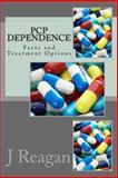 PCP Dependence, J. Reagan, 1466469897