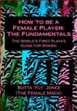 How to Be a Female Player, Butta Jonez, 1494709899