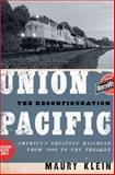 Union Pacific, Maury Klein, 0195369890
