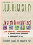 Fundamentals of Biochemistry : Life at the Molecular Level, Voet and Pratt, Charlotte W., 0470279893