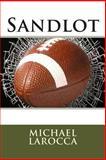 Sandlot, Michael LaRocca, 1475289898