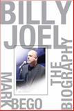 Billy Joel, Mark Bego, 1560259892