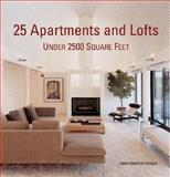 25 Apartments and Lofts under 2500 Square Feet, James Grayson Trulove, 0061149896