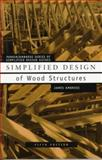 Simplified Design of Wood Structures, Parker, Harry and Ambrose, James E., 0471179892