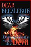 Dear Beezlebub, C. J. Brock, 0595169899