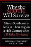 Why the South Will Survive, Wilson, Clyde N., 082033989X