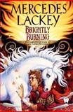 Brightly Burning, Mercedes Lackey, 0886779898