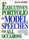 The Executive's Portfolio of Model Speeches for All Occasions, Booher, Dianna D., 0132969890