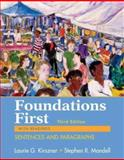 Foundations First with Readings : Sentences and Paragraphs, Kirszner, Laurie G. and Mandell, Stephen R., 0312459890