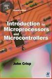 Introduction to Microprocessors and Microcontrollers, Crisp, John, 0750659890