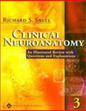 Clinical Neuroanatomy : A Review with Questions and Explanations, Snell, Richard S., 0781729890