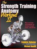 The Strength Training Anatomy Workout, Frederic Delavier and Michael Gundill, 1450419895