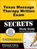 Texas Massage Therapy Written Exam Secrets Study Guide, Massage Therapy Exam Secrets Test Prep Team, 1610729897