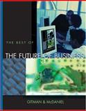 Interactive Text, the Best of the Future of Business with Access Card and Info Trac College Edition, Gitman, Lawrence J. and McDaniel, Carl, 0324189893
