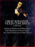 Great Romantic Violin Concertos in Full Score, Ludwig van Beethoven and Felix Mendelssohn, 0486249891