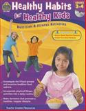 Healthy Habits for Healthy Kids Grade 3-4, Tracie Heskett, 1420639897
