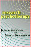 Research in Psychotherapy, Meltzoff, Julian and Kornreich, Melvin, 0202309894
