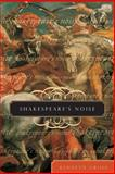 Shakespeare's Noise 9780226309897