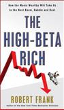 The High-Beta Rich, Robert Frank, 0307589897