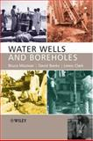 Water Wells and Boreholes, Misstear, Bruce and Banks, David, 0470849894
