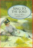 Sing to the Lord, Crossway Books Staff, 0891079890