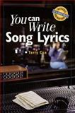 You Can Write Song Lyrics, Terry Cox, 0898799899