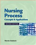 Nursing Process : Concepts and Application, Seaback, Wanda Walker, 1401819893
