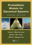 Probabilistic Models for Dynamical Systems, Second Edition, Haym Benaroya and Seon Mi Han, 1439849897