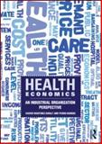 Health Economics, Martinez-Giralt, Xavier and Barros, Pedro, 0415559898
